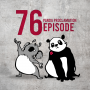 Artwork for E076 - The Panda Proclamation Episode