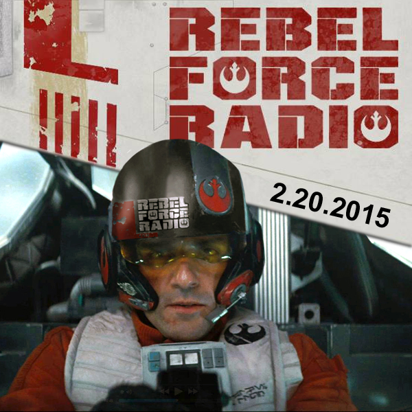 REBELFORCE RADIO: FEBRUARY 20, 2015