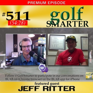 511 Premium: Off Season Golf Conditioning to Keep You Sharp and Ready To Go with Jeff Ritter