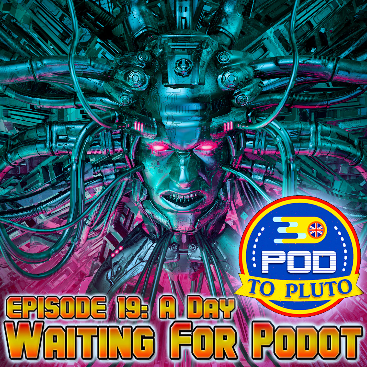 Pod To Pluto: EP19 – A Day Waiting For Podot