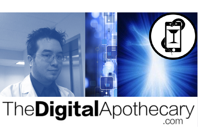 The Digital Apothecary - Timothy Aungst, PharmD. Pharmacy Podcast Episode 245