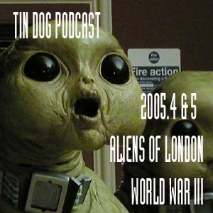 TDP 105: SJS3.4 and Aliens of London/WWIII