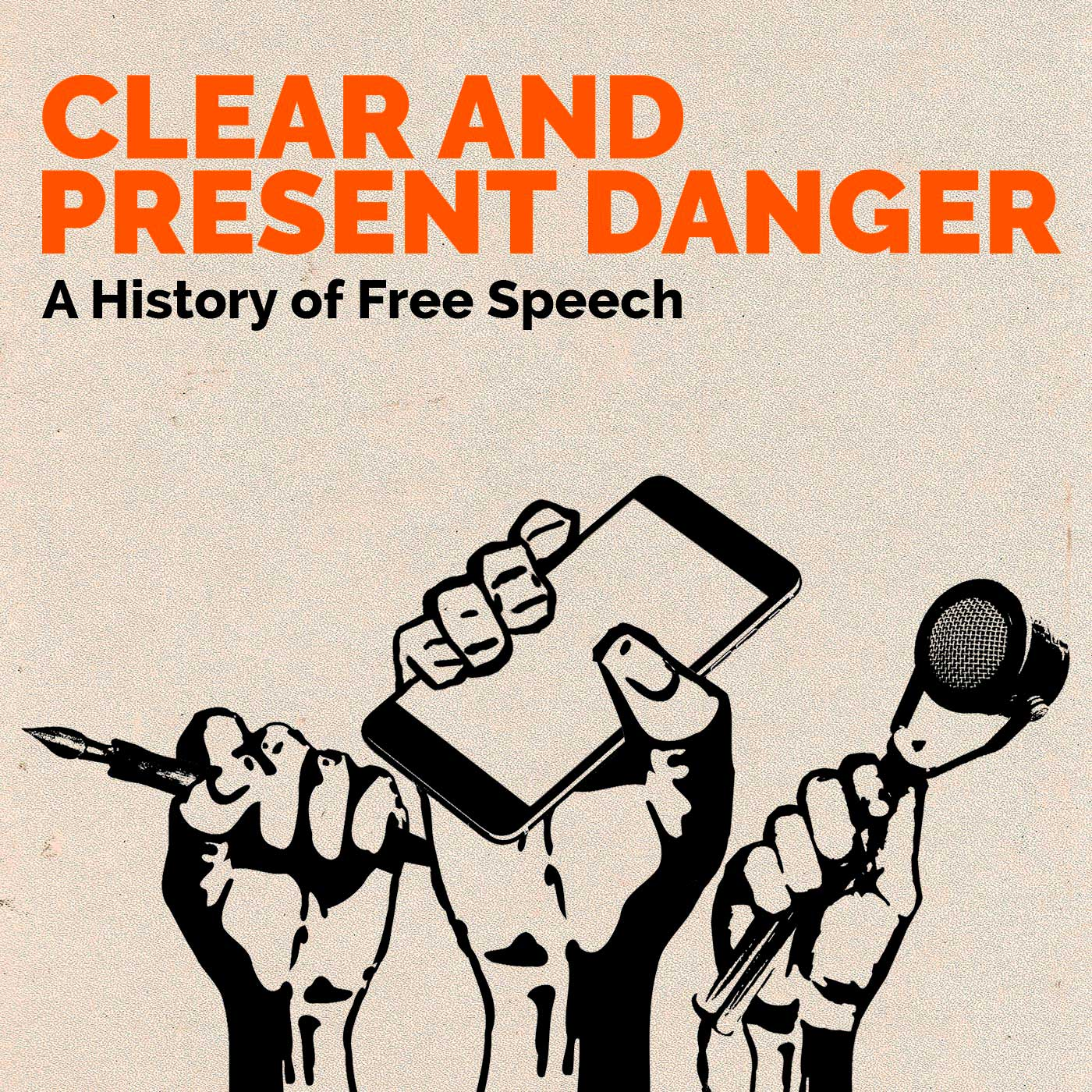 Clear and Present Danger - A history of free speech show art