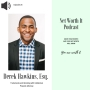 Artwork for Episode 25:  Branding and Trademarks with Intellectual Property Attorney Derek Hawkins