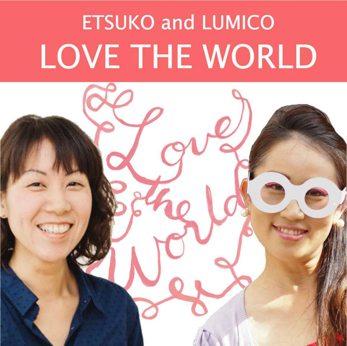 Love the World! Podcast show art