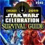Artwork for 242: Star Wars Celebration Survival Guide