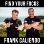 Artwork for FINDING YOUR FOCUS - with Frank Caliendo