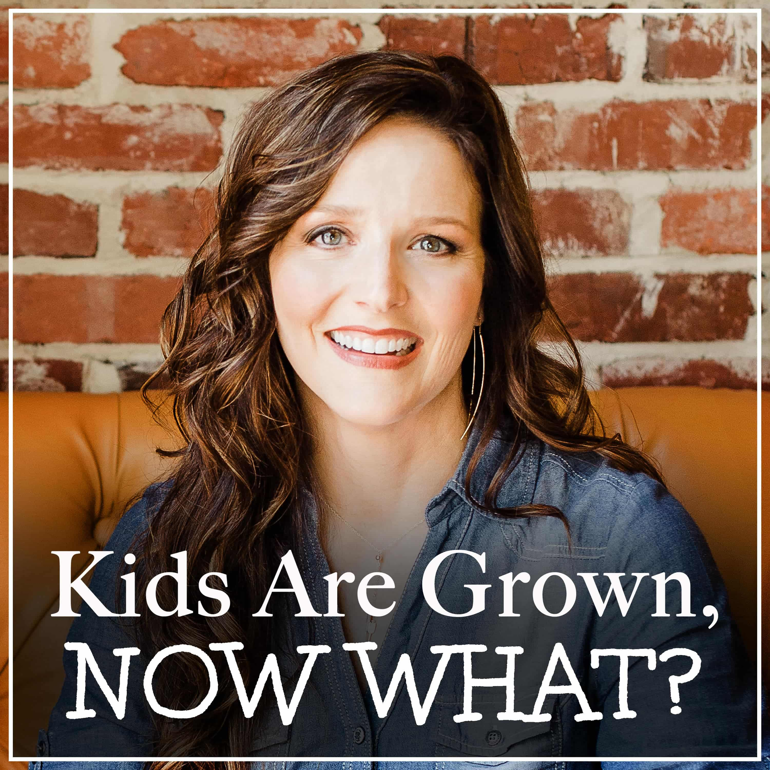 Kids Are Grown, NOW WHAT? show art