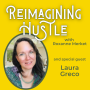 Artwork for Flow and Flex - Reimagining Hustle with Laura Greco
