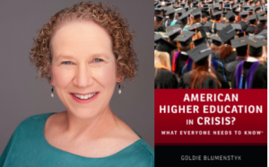Episode 131: Interview with Goldie Bloomenstyk, Author of American Higher Education In Crisis?