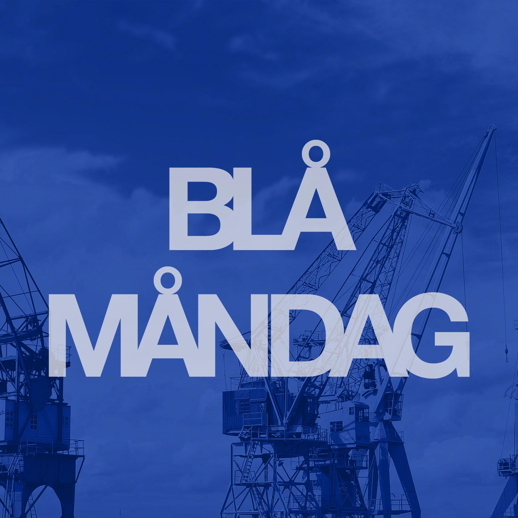 Blå måndag show art