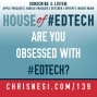 Artwork for Are You Obsessed with #EdTech? - HoET139