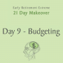 Artwork for 0046 - Day 9 of the Early Retirement Extreme 21 Day Makeover - Budgeting