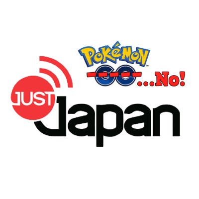 Just Japan Podcast 116: Pokemon Go is a NO in Japan!