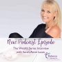 Artwork for Ep.12 - The Wealth Series Interviews with guest Sarah-Anne Lucas