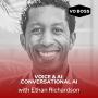 Artwork for Voice and AI: Conversational AI w Ethan Richardson