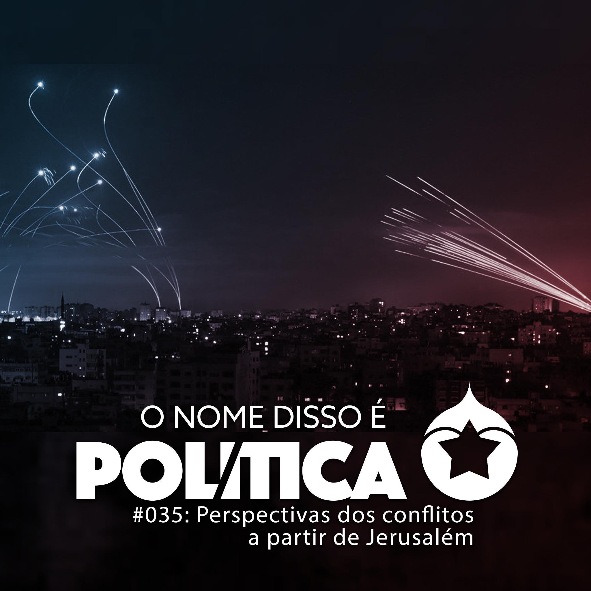 ONDE Política #035 – Perspectivas dos conflitos a partir de Jerusalém show art