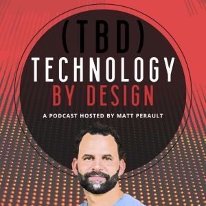 TBD: Technology By Design