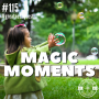 Artwork for #115: MAGIC MOMENTS - Daily Mentoring w/ Trevor Crane #greatnessquest