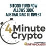 Artwork for Bitcoin Fund Now Allows 300k Australians to Invest