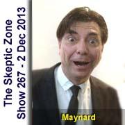 The Skeptic Zone #267 - 2.Dec.2013