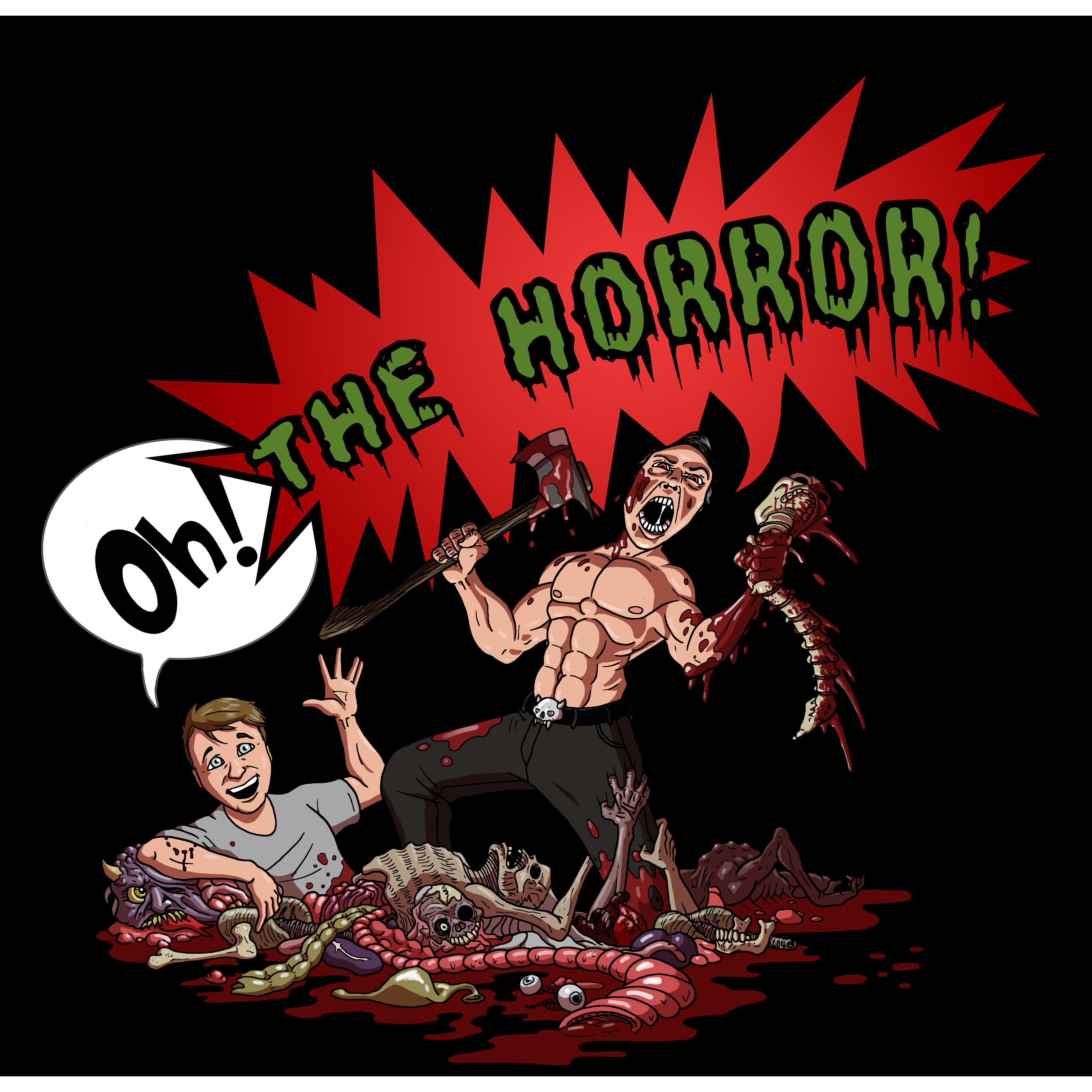 Oh! The Horror! Hosted By Rob Holmes & Steve Ahlman show art