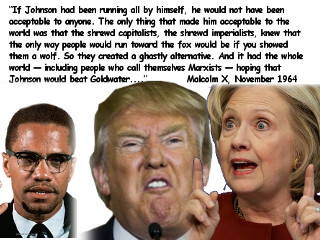 Malcolm X on Hillary Clinton and Donald Trump