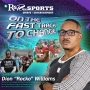 "Artwork for On The Fast Track To Change w/Dion ""Rocko"" Williams 