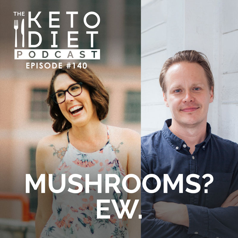 #140 Mushrooms? Ew. with Tero Isokauppila