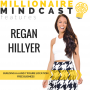 Artwork for 087: Building a 6 and 7 Figure Location Free Business   Regan Hillyer