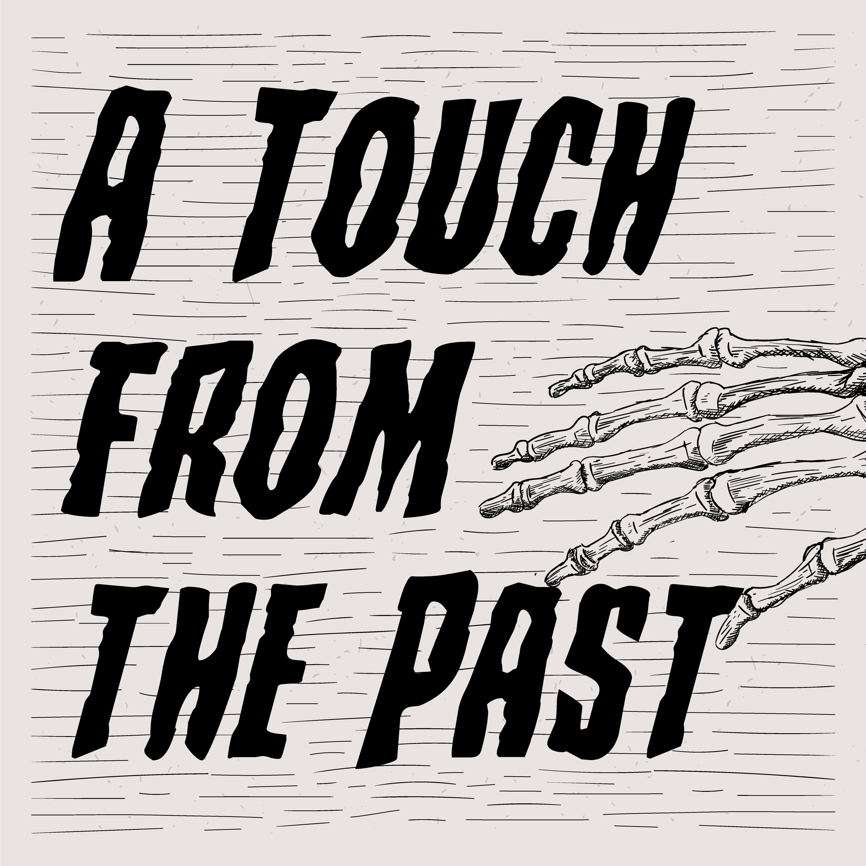 A Touch from the Past show art