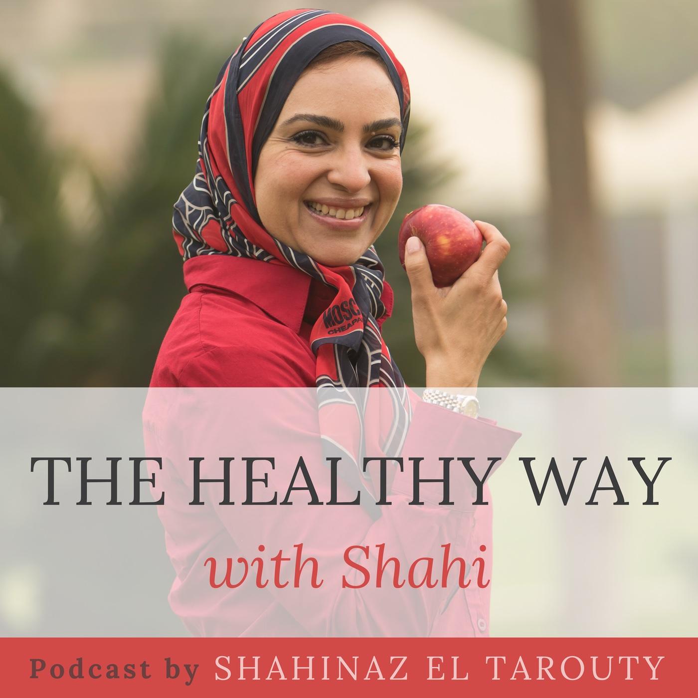 The Healthy Way with Shahi show art