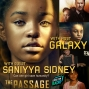 Artwork for Saniyya Sidney - Future Hollywood Icon and Star of the New Hit Series 'The Passage' on Fox chats with your Favorite Host 'Galaxy' about her amazing career, Denzel, Mark-Paul Gosselaar, and more