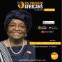 Artwork for 037: The Historic Life And Legacy of Africa's First Female President  | H.E. Ellen Johnson Sirleaf