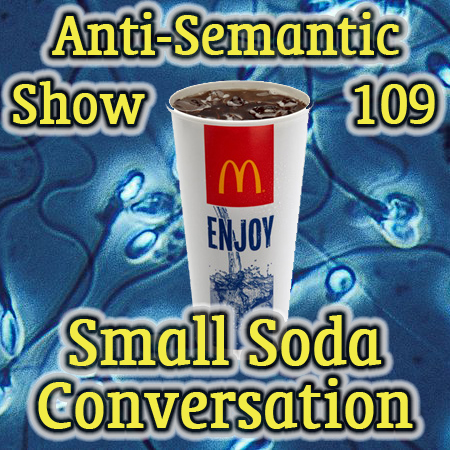 Episode 109 - Small Soda Conversation