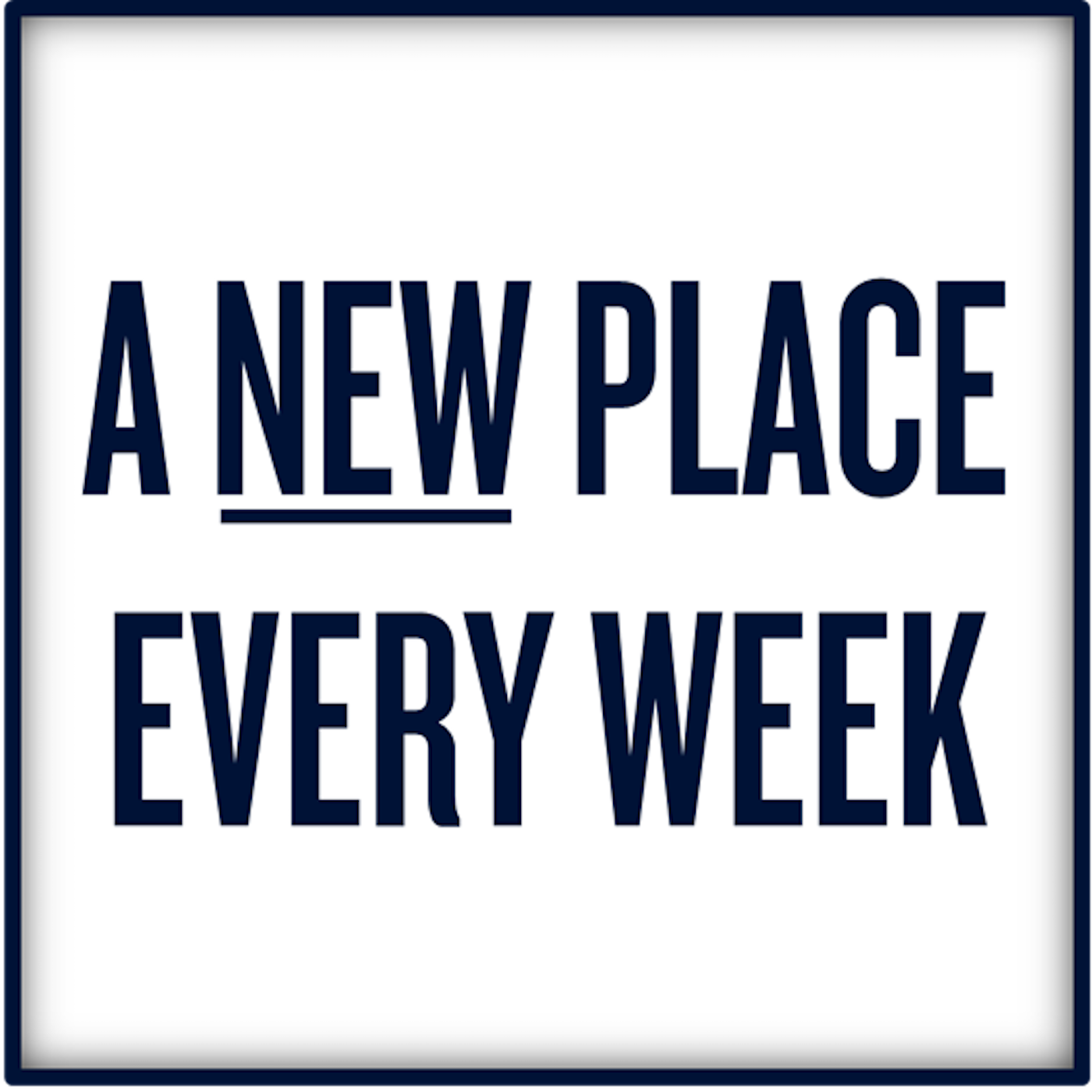 A New Place Every Week show art