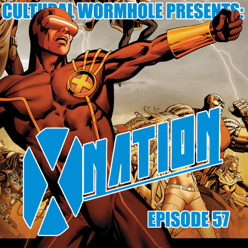 Cultural Wormhole Present: X-Nation Episode 57