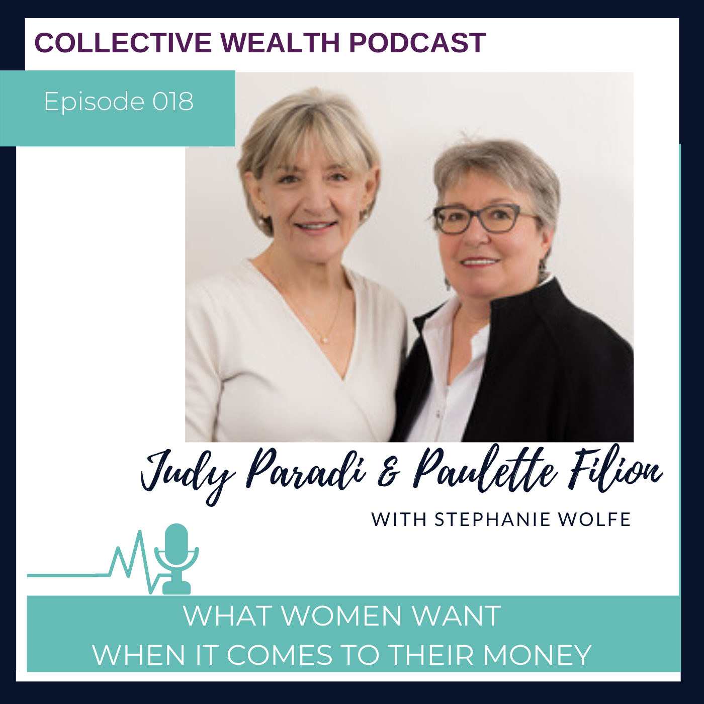S1E18: What women want when it comes to their money