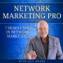 Artwork for Week 14 - 7 Deadly Sins in Network Marketing