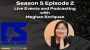 Artwork for 502: Live Events and Podcasting with Meghan Enriquez