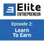 Artwork for Episode 2: Learn To Earn