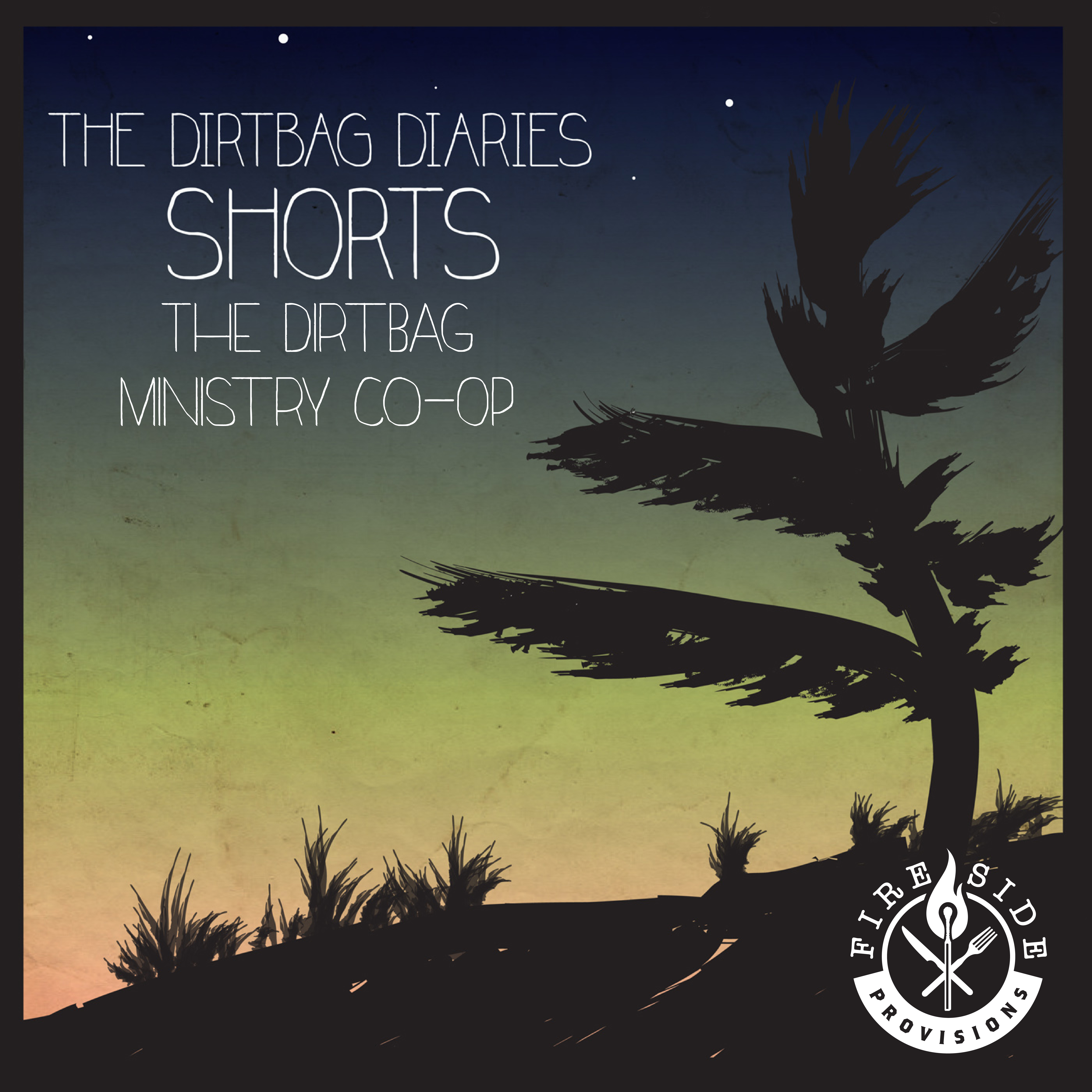 The Shorts--The Dirtbag Ministry Co-Op