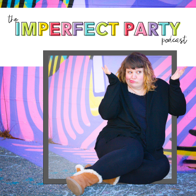 The Imperfect Party Podcast show image