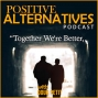 Artwork for Positive Alternatives