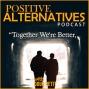 Artwork for Positive Alternatives