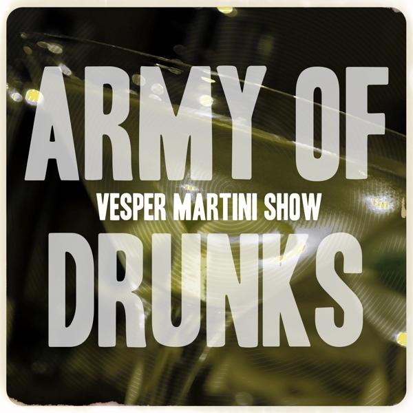 The Vesper Martini Show