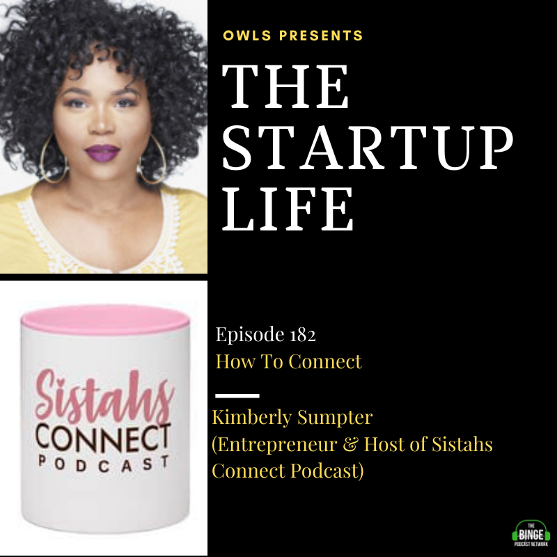 Kimberly Sumpter (Entrepreneur & Host of The Sistahs Connect Podcast) show art