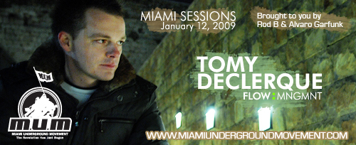 "M.U.M & Flow Management proudly presents ""Miami Sessions with Tomy DeClerque""- M.U.M- Episode 60"