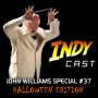 Artwork for IndyCast Special: The Magic of John Williams #37