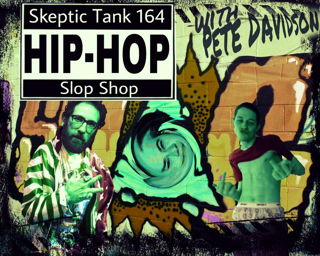 #164: Hip Hop Slop Shop (@PeteDavidson, @BrickStoneNews)